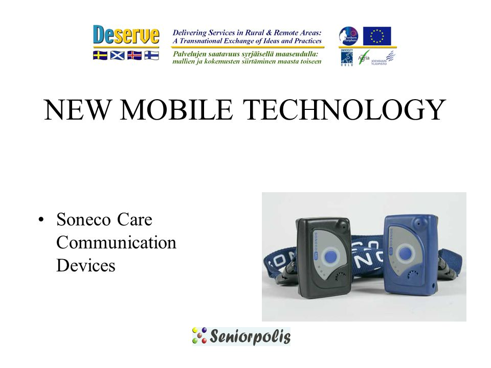 NEW MOBILE TECHNOLOGY Soneco Care Communication Devices