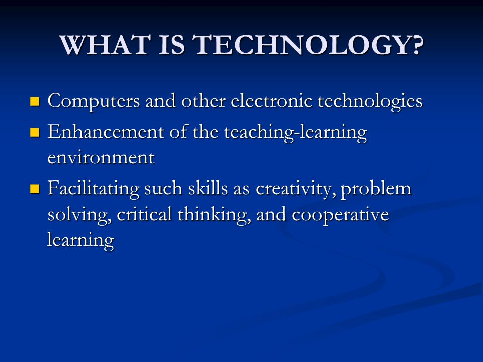Benefits of Technology Increases student motivation Increases student motivation Promotes cooperation and collaboration Promotes cooperation and collaboration Encourages persistence in solving problems Encourages persistence in solving problems Encourages varied methods of assessment.