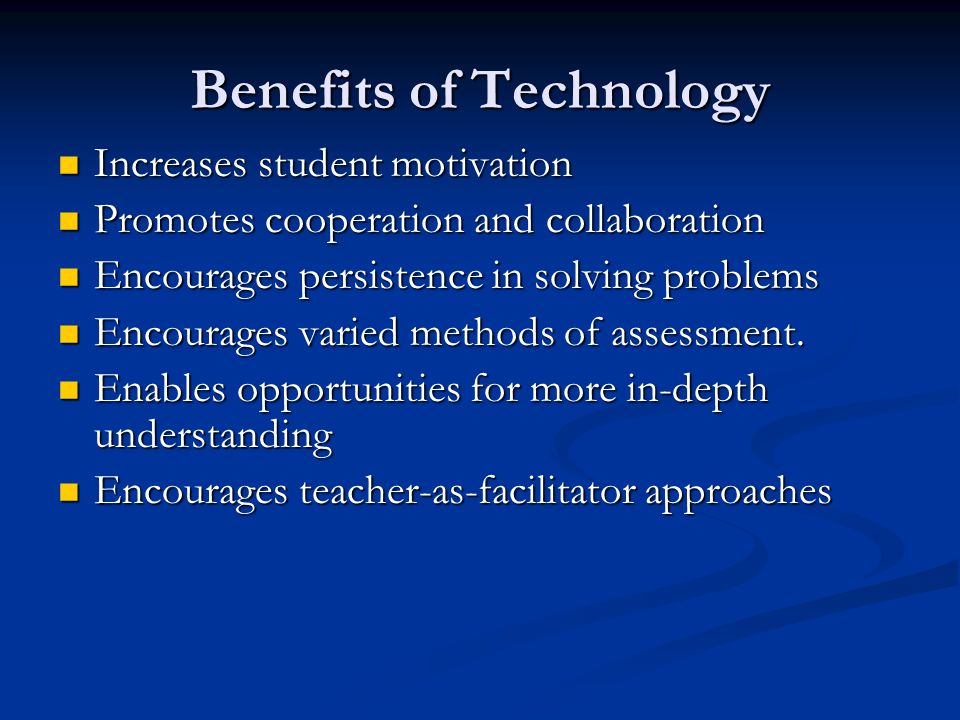 WAYS AND MEANS Integration of technology Integration of technology Teacher Professional Development Teacher Professional Development Assessment Assessment Principal as Technology Leader Principal as Technology Leader Technology in Administration Technology in Administration