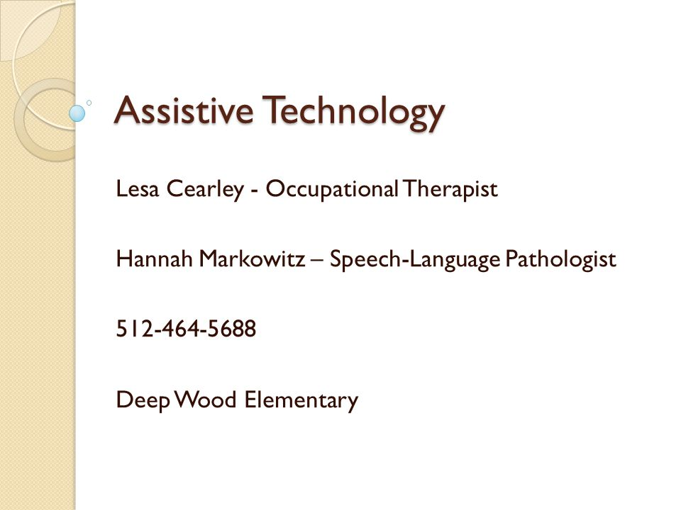 What is Assistive Technology (AT).