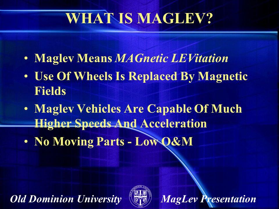 Old Dominion UniversityMagLev Presentation
