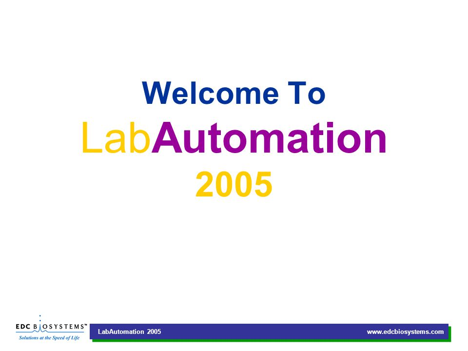 LabAutomation 2005 www.edcbiosystems.com What Is True Non-contact Technology.