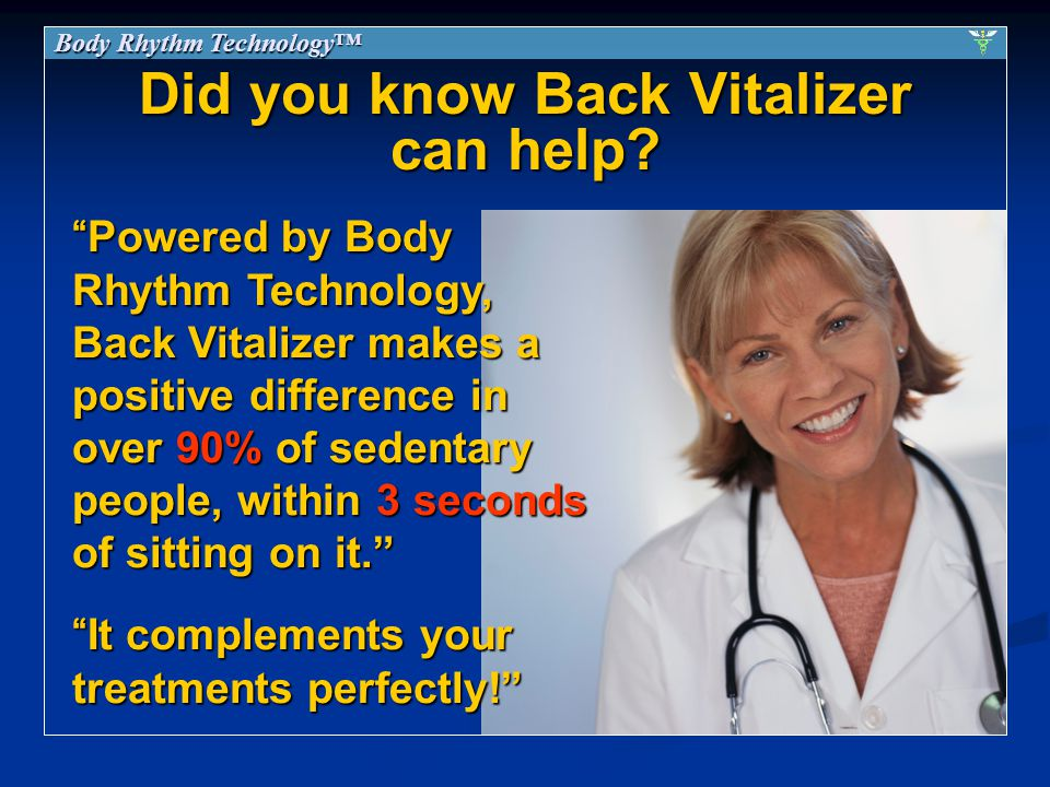 Did you know Back Vitalizer can help.