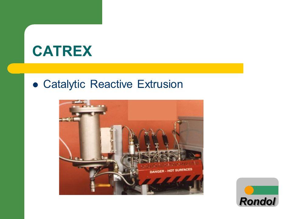 Rondol CATREX Catalytic Reactive Extrusion