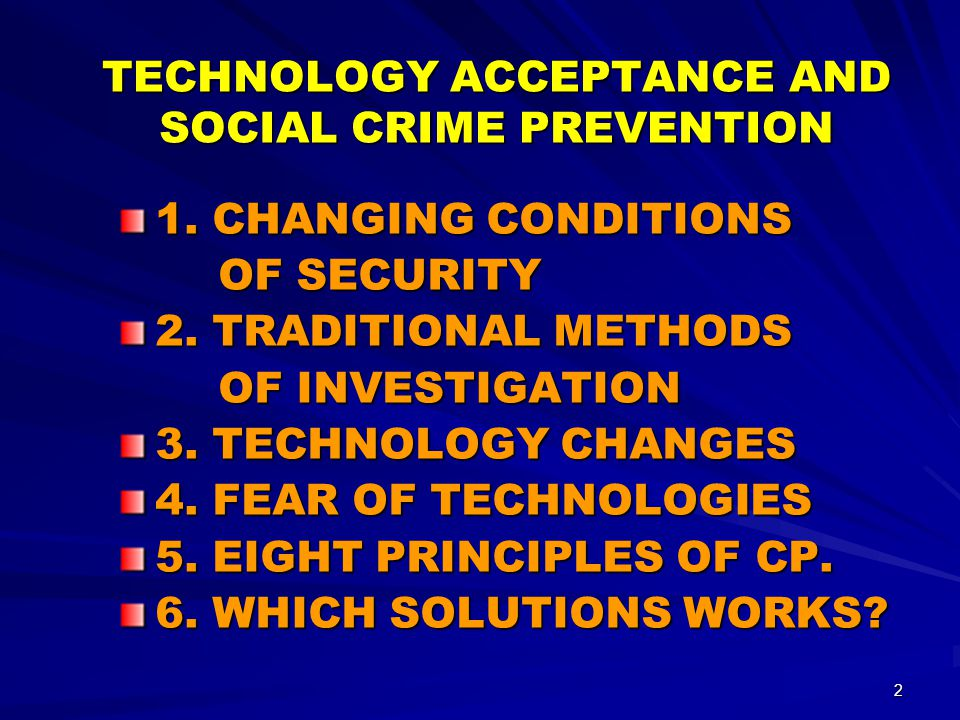 2 TECHNOLOGY ACCEPTANCE AND SOCIAL CRIME PREVENTION 1.