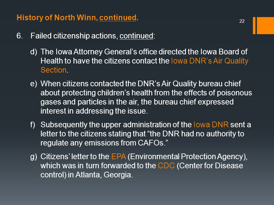 22 6.Failed citizenship actions, continued: History of North Winn, continued.