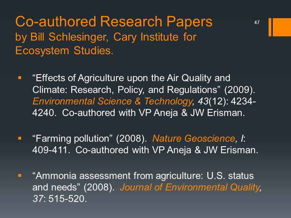Co-authored Research Papers by Bill Schlesinger, Cary Institute for Ecosystem Studies.