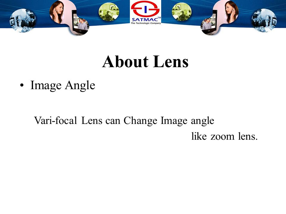 About Lens Image Angle The larger the f value goes….