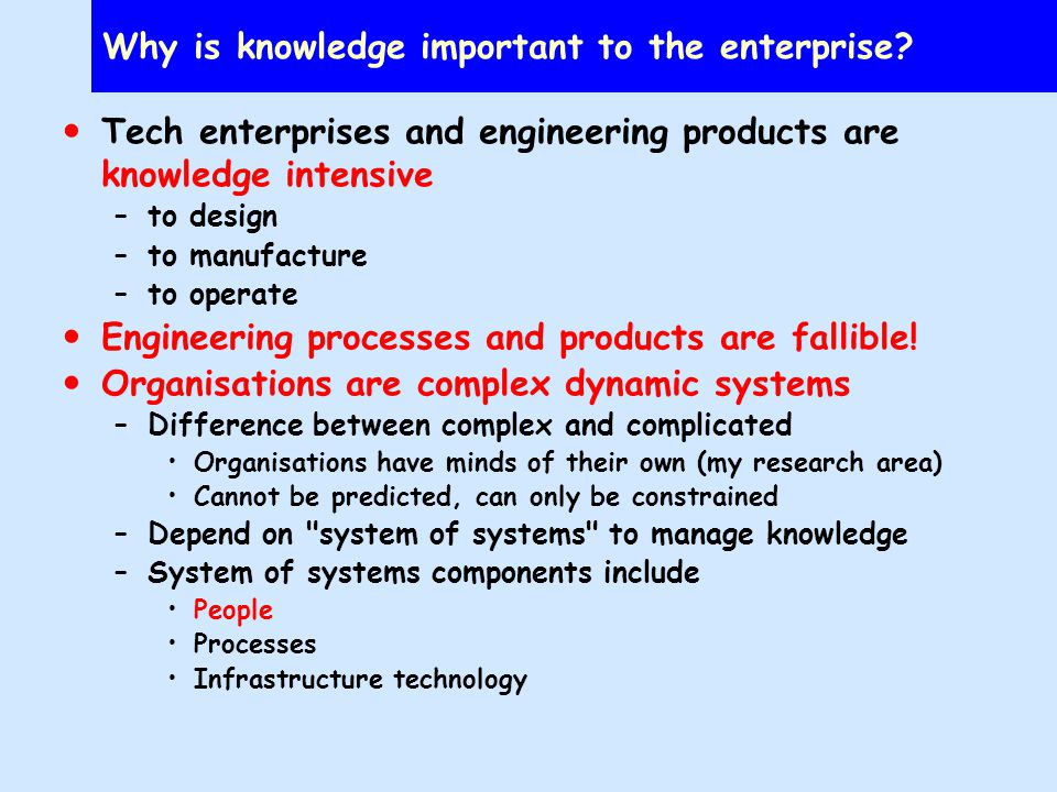 Why is knowledge important to the enterprise.