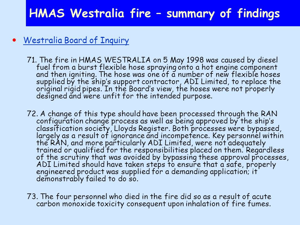 HMAS Westralia fire – summary of findings Westralia Board of Inquiry 71.