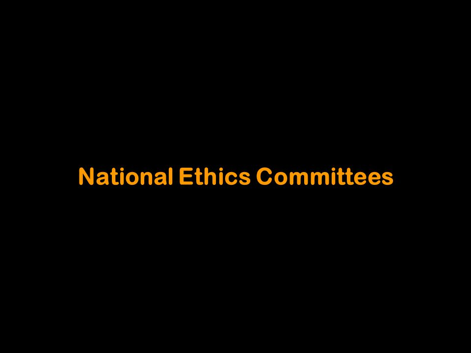 National Ethics Committees