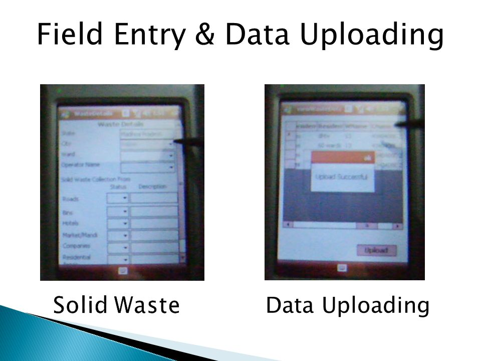 Field Entry & Data Uploading Data Uploading