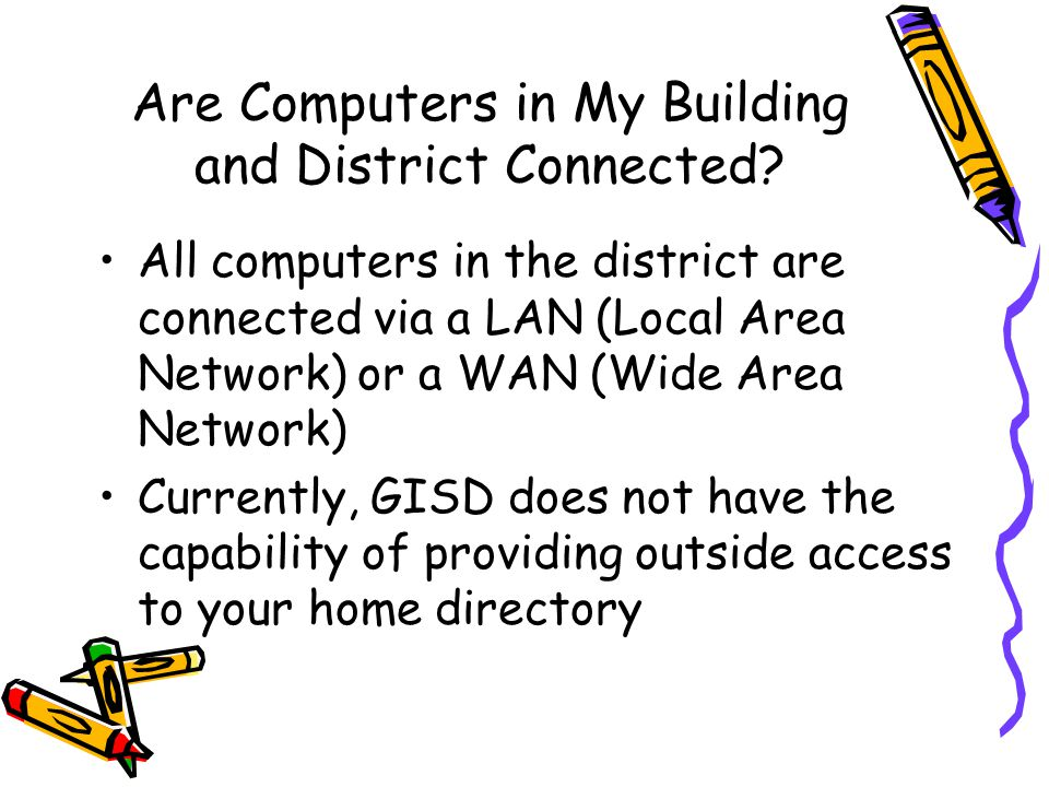 Are Computers in My Building and District Connected.