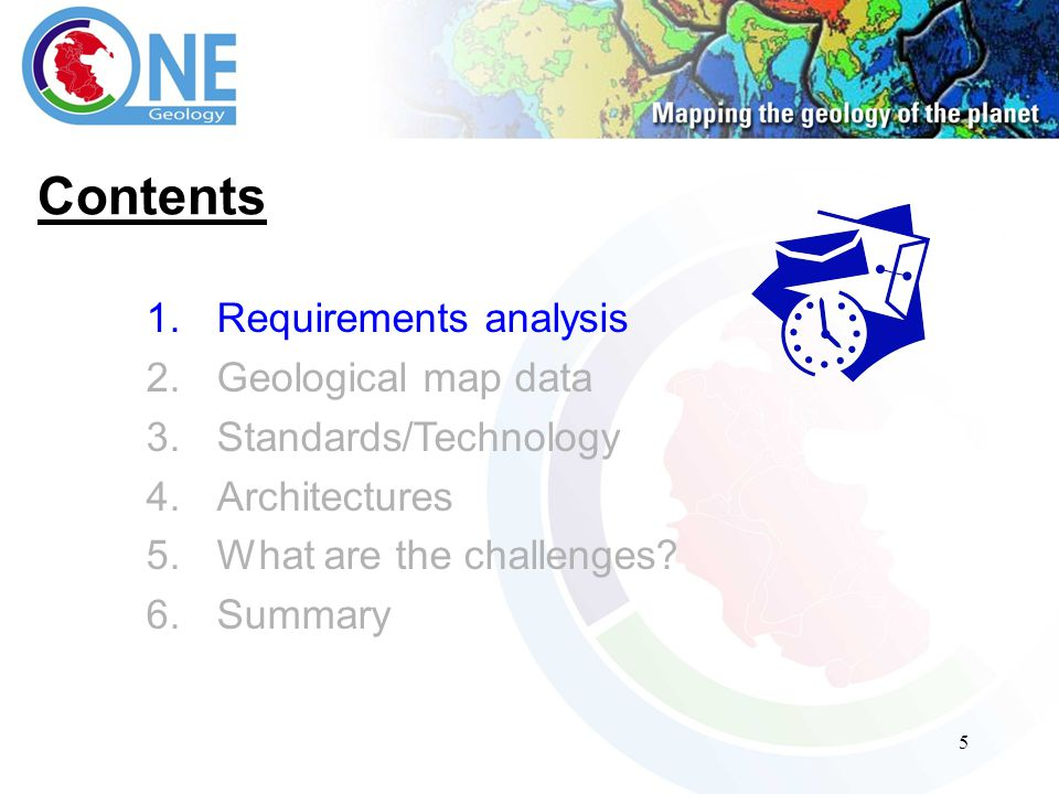 5 Contents 1.Requirements analysis 2.Geological map data 3.Standards/Technology 4.Architectures 5.What are the challenges.