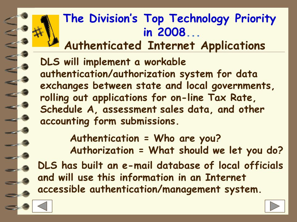 IT also... Provides technical assistance to DLS staff and city or town officials across the state Acts as a liaison to ISO with regard to user account