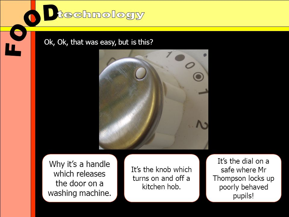 Why its a handle which releases the door on a washing machine.