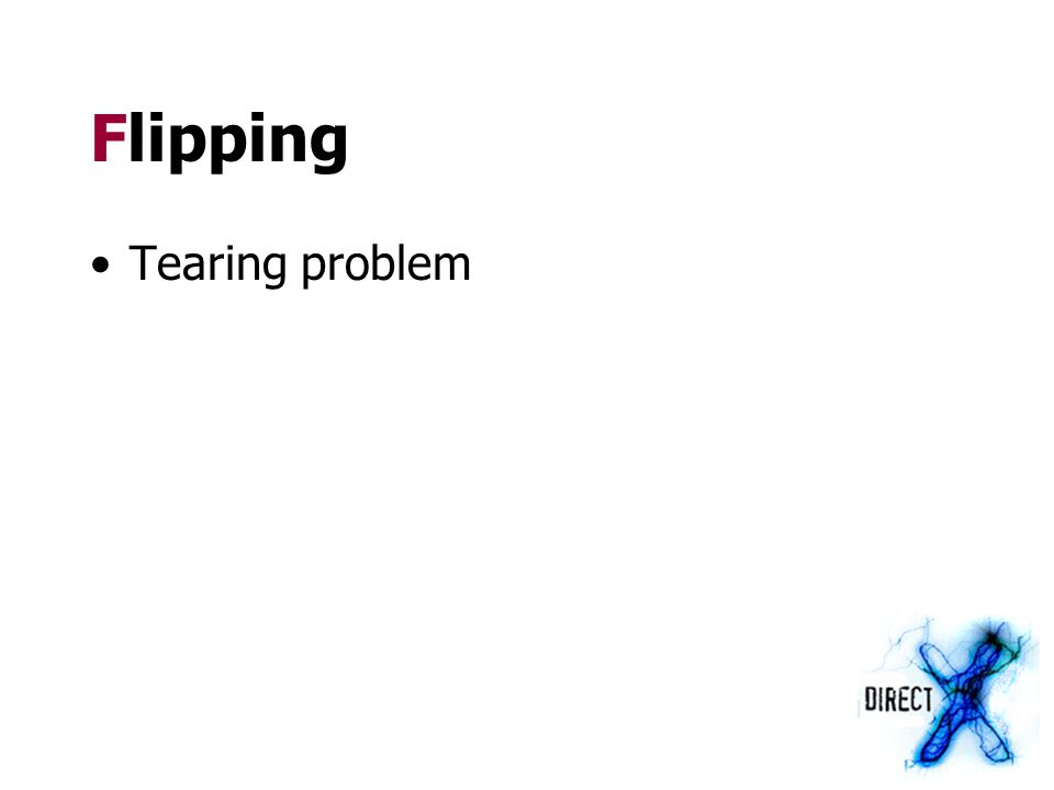 Flipping Tearing problem