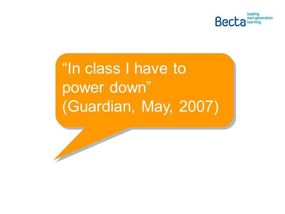 In class I have to power down (Guardian, May, 2007)