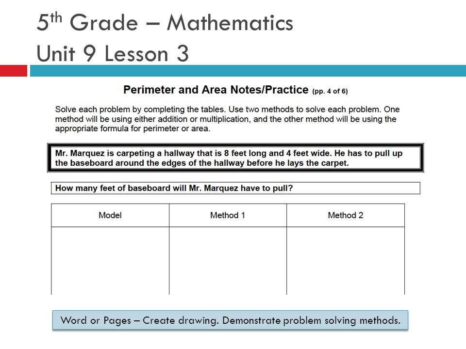 5 th Grade – Mathematics Unit 9 Lesson 3 Word or Pages – Create drawing.