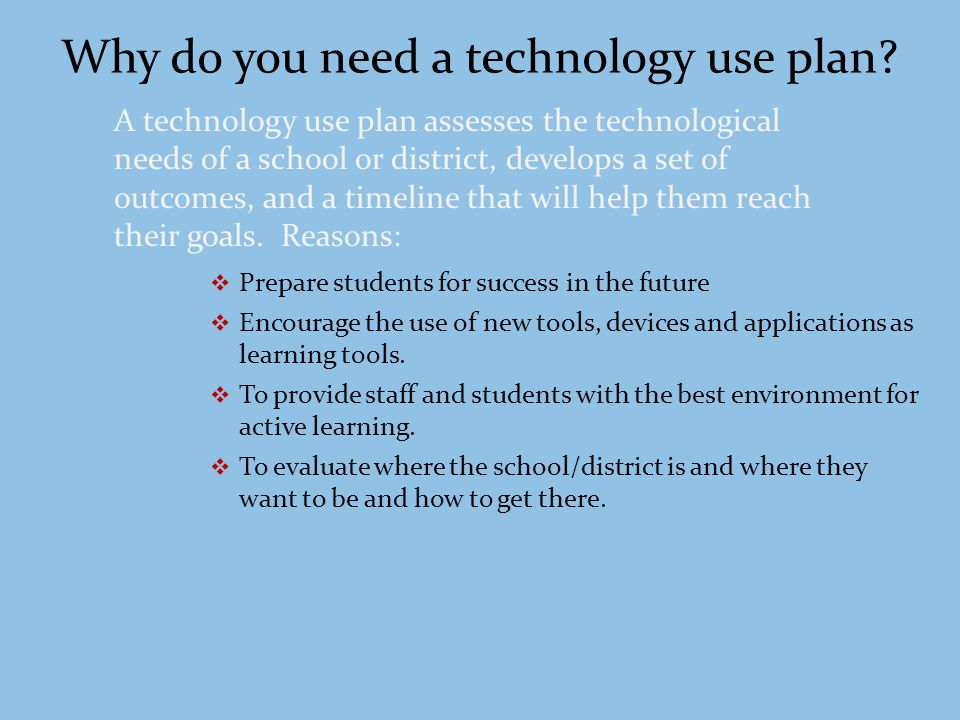 Developing Effective Technology Plans John See noted in his article, Developing Effective Technology Plans (1992), effective technology plans are short term.
