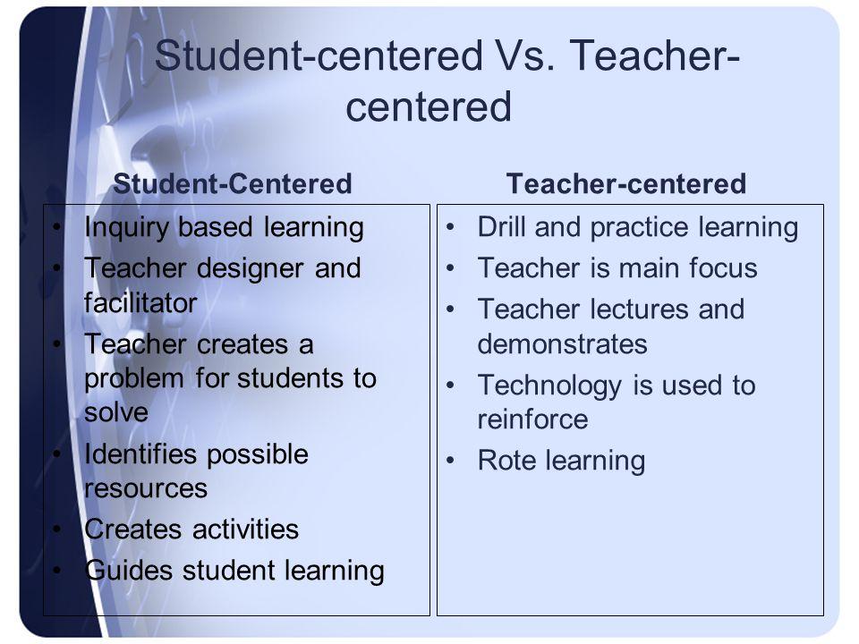 Student-centered Vs.