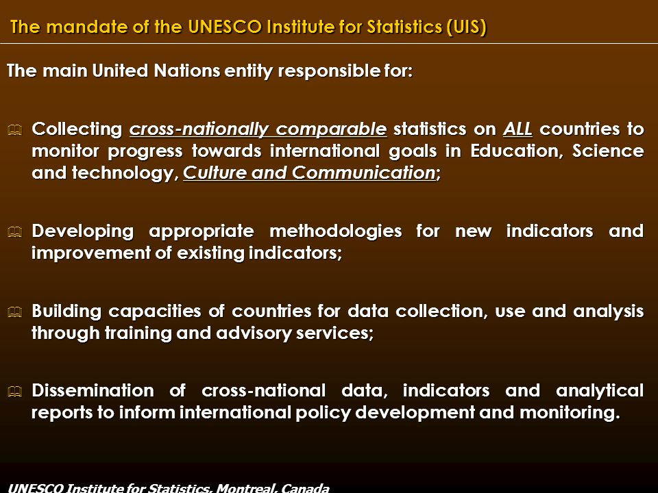 UNESCO Institute for Statistics, Montreal, Canada THANK YOU