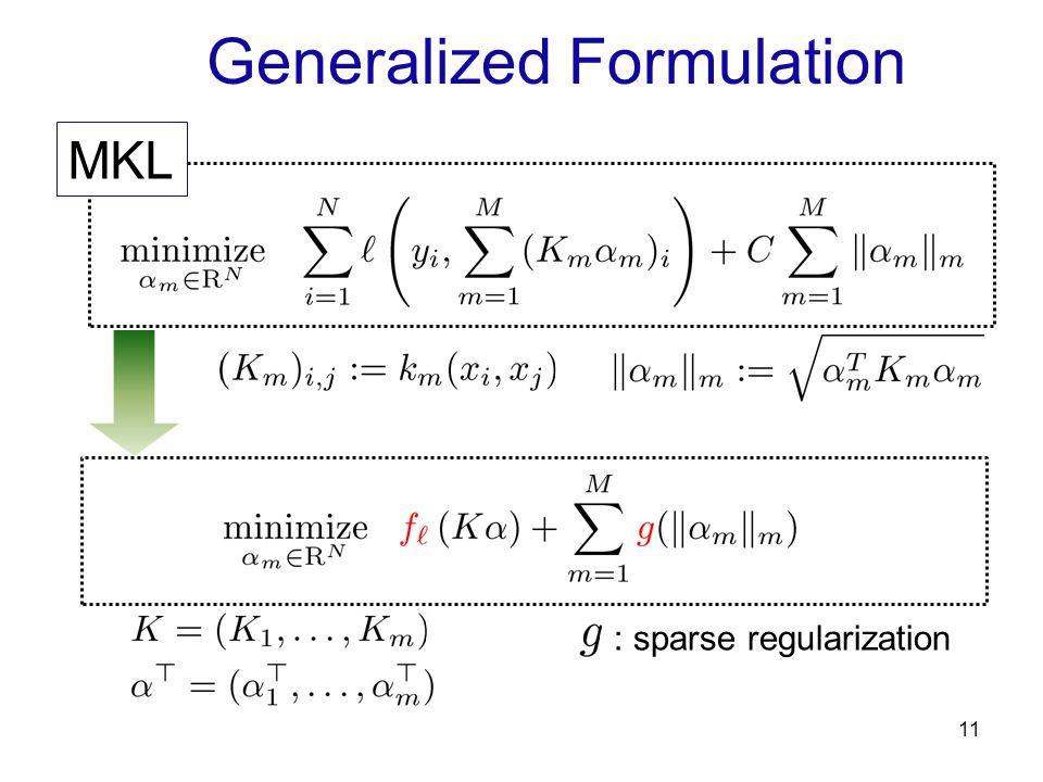 11 MKL Generalized Formulation : sparse regularization