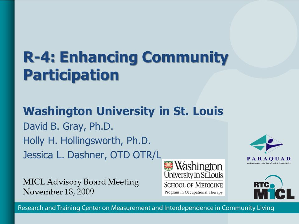 R-4: Enhancing Community Participation Washington University in St.