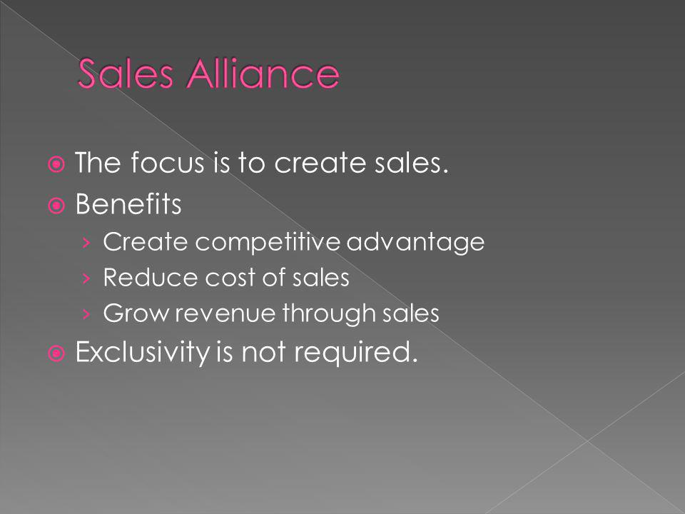 The focus is to create sales.