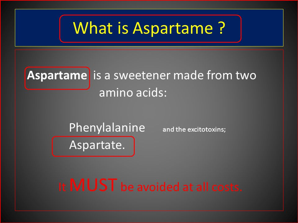 What is Aspartame .