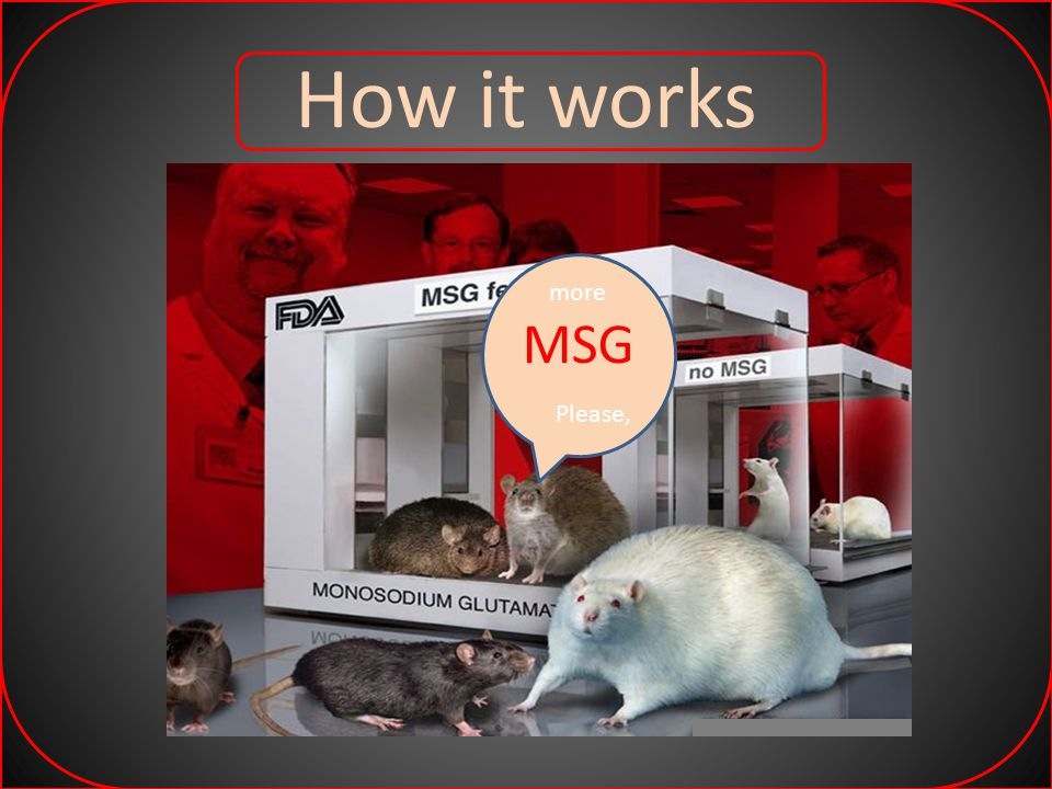 How it works more MSG Please,