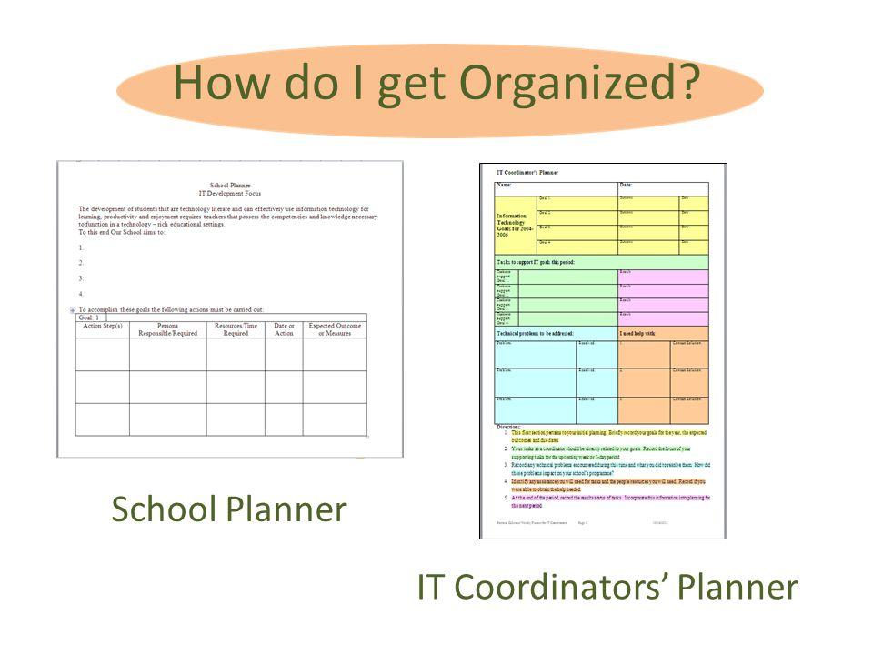 How do I get Organized School Planner IT Coordinators Planner