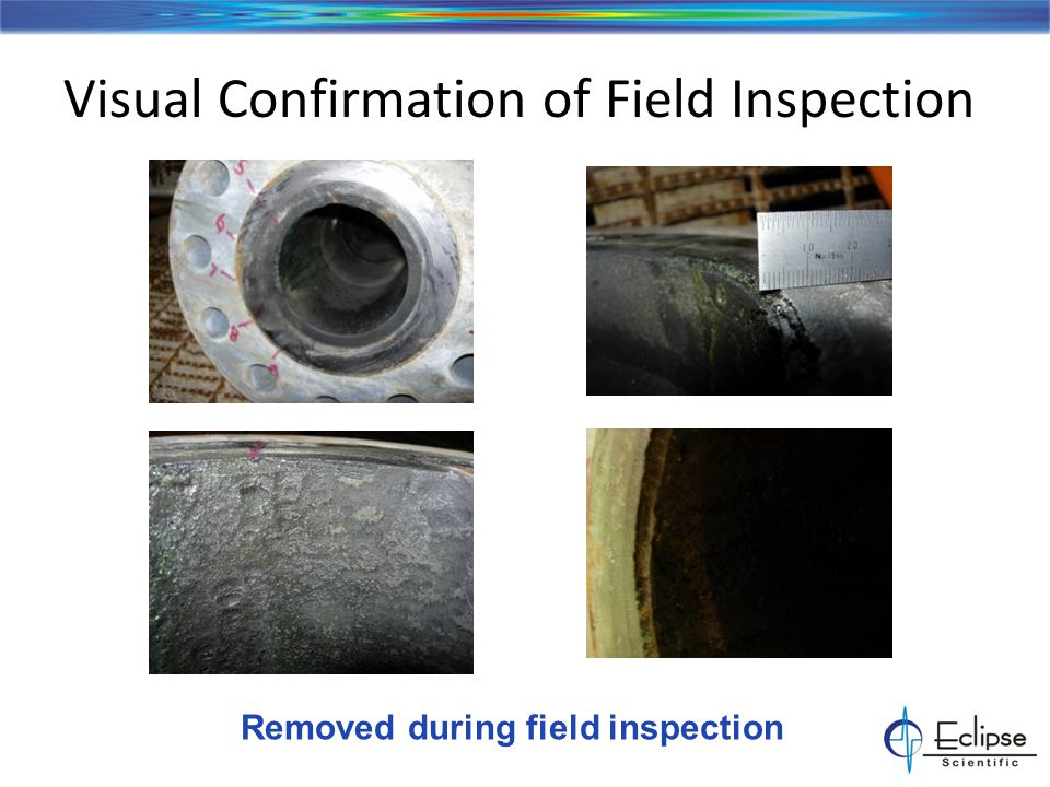 Visual Confirmation of Field Inspection Removed during field inspection