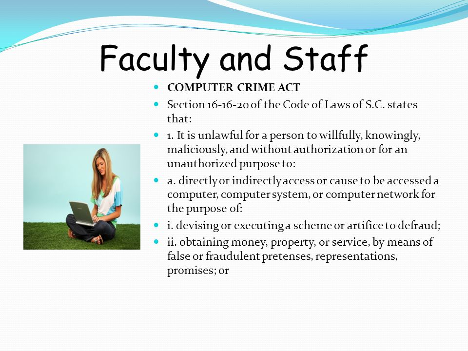 Faculty and Staff iii.committing any other crime.
