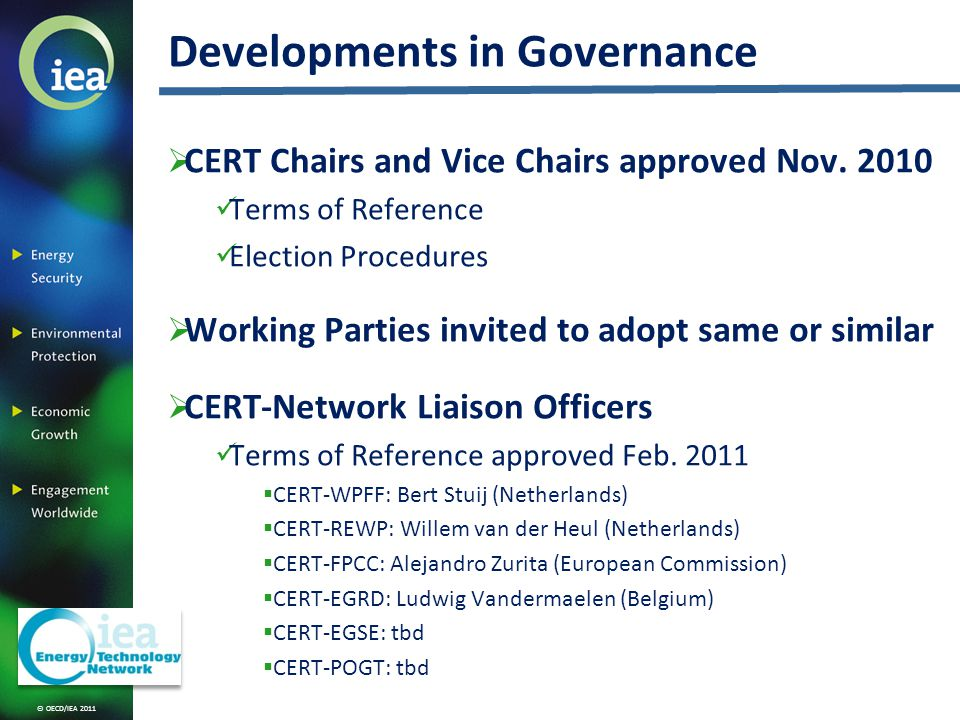 © OECD/IEA 2011 CERT Chairs and Vice Chairs approved Nov.