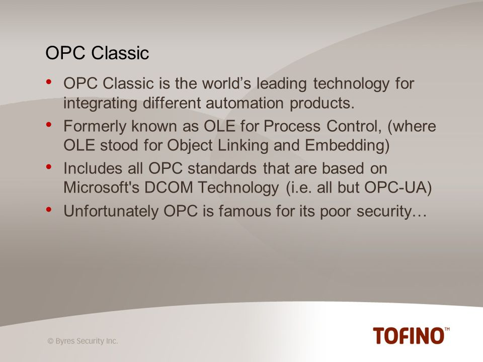 OPC Classic is the worlds leading technology for integrating different automation products.
