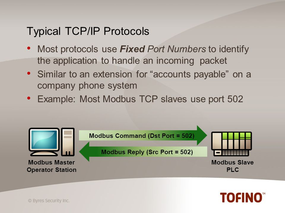 First-ever application of connection tracking technology to industrial protocols Automatically tracks TCP ports assigned by OPC servers for data connections Dynamically opens tracked ports in firewall only when they are needed Tofino Sanity Check blocks any OPC requests not conforming to the DCE/RPC standard Supports multiple OPC clients and servers Why Tofino OPC Enforcer is Unique