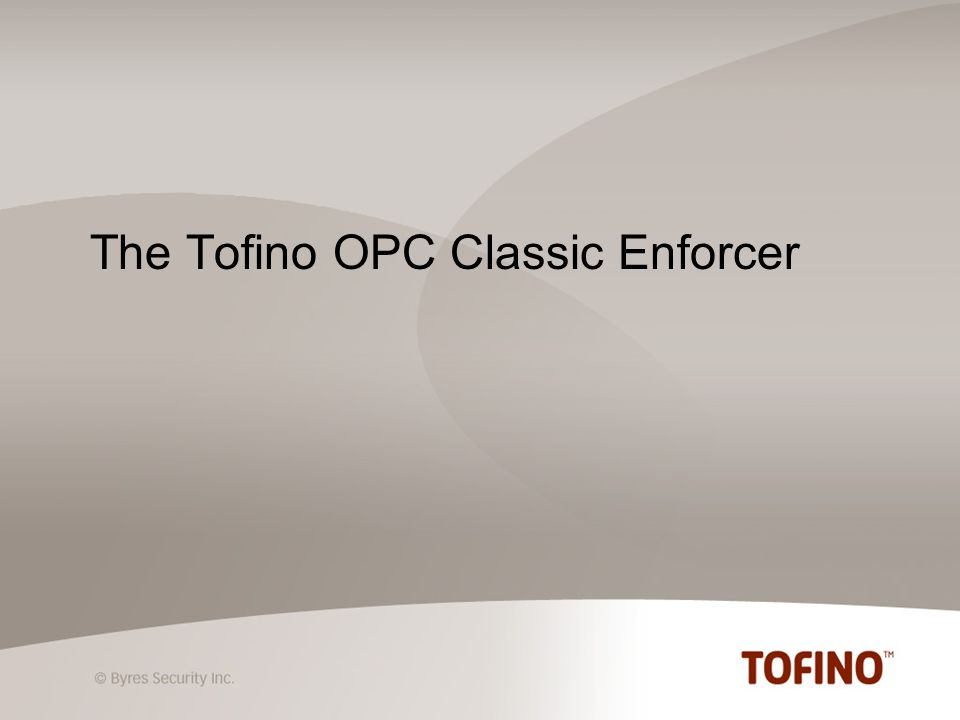 The Tofino OPC Classic Enforcer