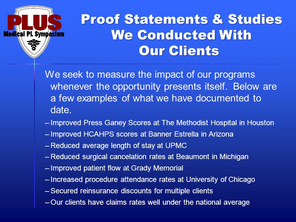 Proof Statements & Studies We Conducted With Our Clients We seek to measure the impact of our programs whenever the opportunity presents itself.