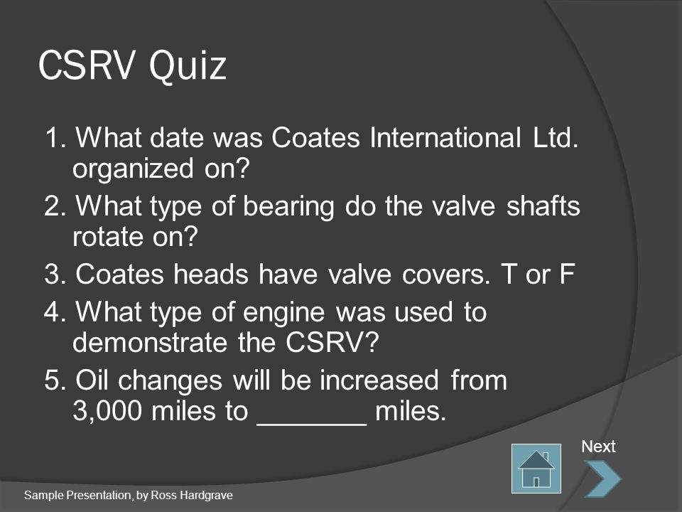 CSRV Quiz 1. What date was Coates International Ltd.
