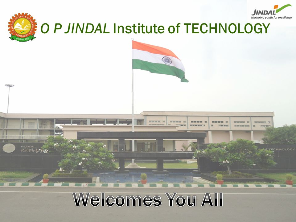 O P JINDAL Institute of TECHNOLOGY