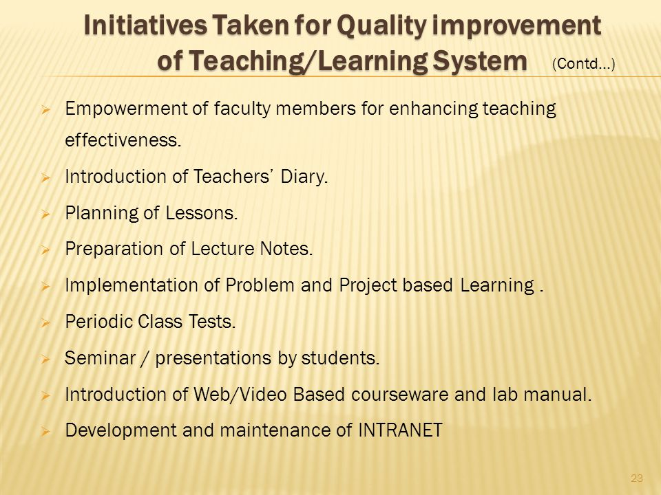 Empowerment of faculty members for enhancing teaching effectiveness.