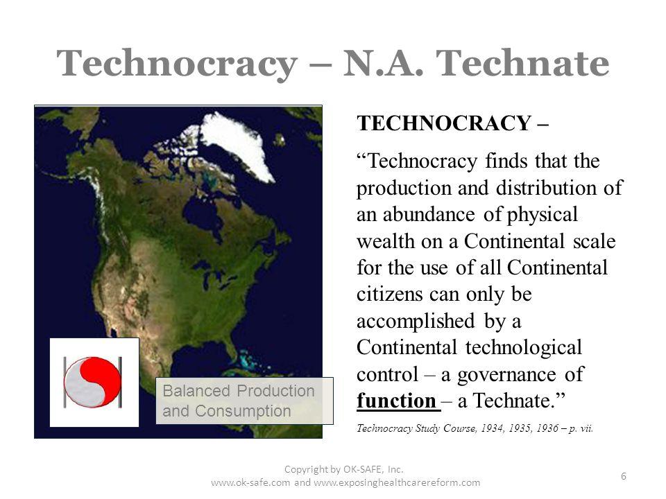 Technocracy – N.A. Technate Copyright by OK-SAFE, Inc.