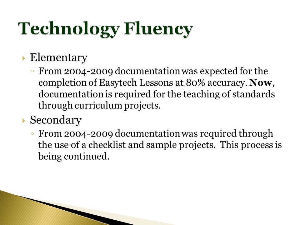 Elementary From 2004-2009 documentation was expected for the completion of Easytech Lessons at 80% accuracy.