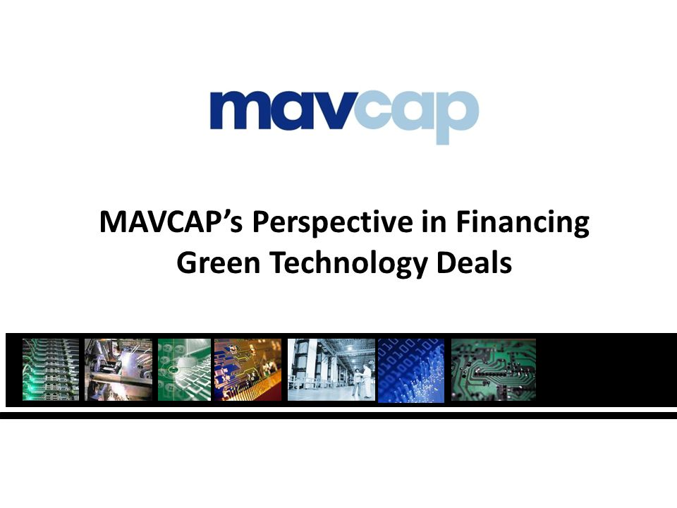 MAVCAPs Perspective in Financing Green Technology Deals
