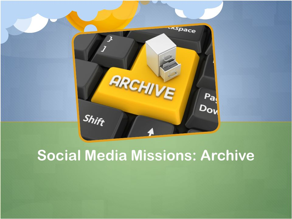 Social Media Missions: Archive