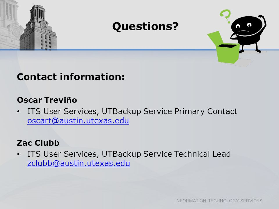 INFORMATION TECHNOLOGY SERVICES Questions.