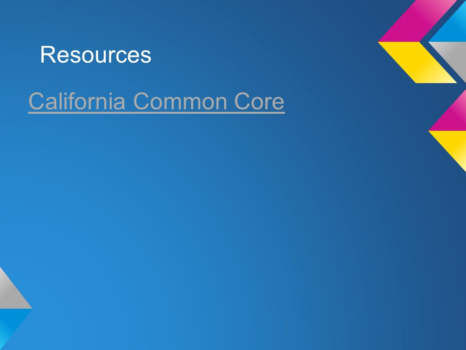 Resources California Common Core