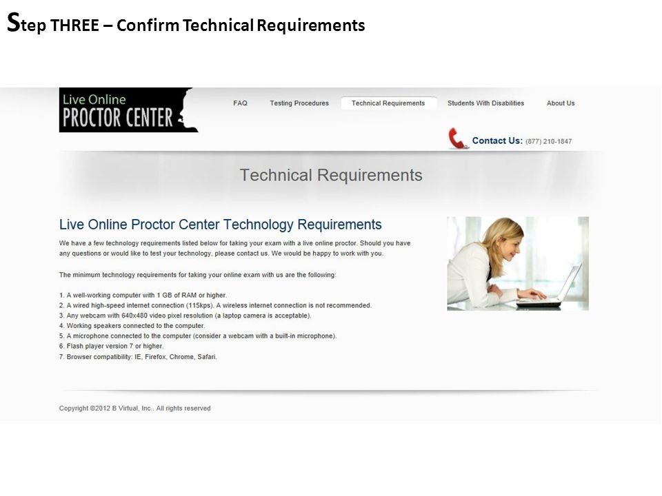 S tep THREE – Confirm Technical Requirements