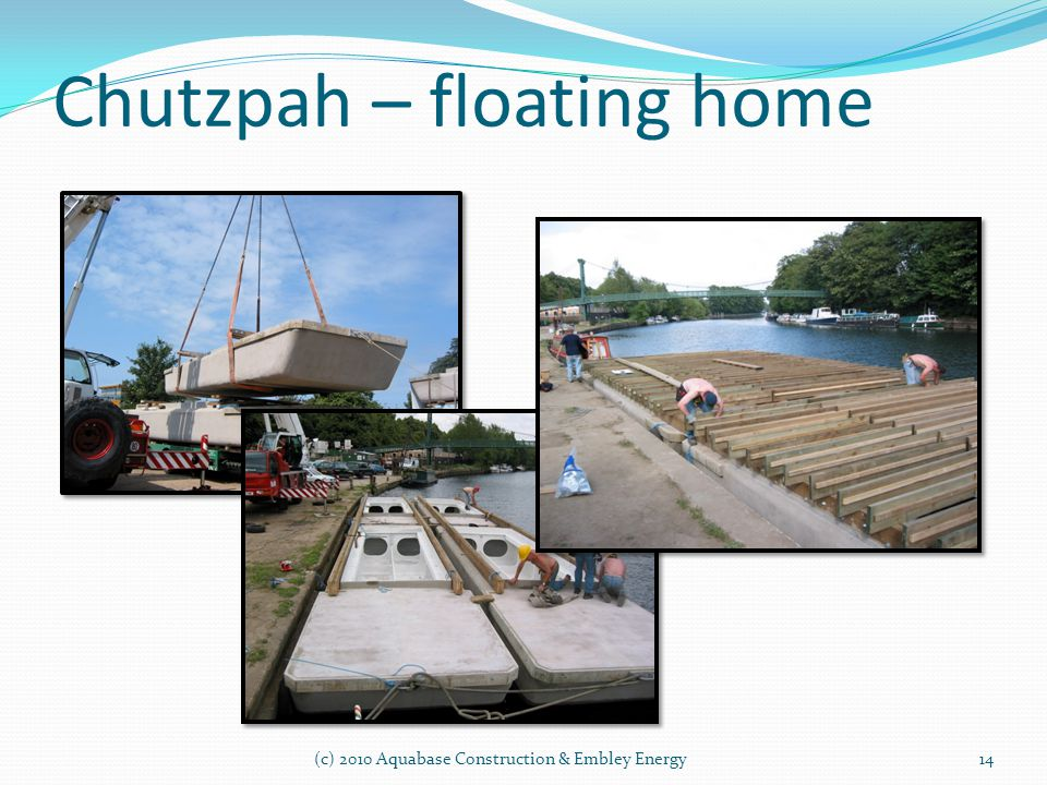 Chutzpah – floating home (c) 2010 Aquabase Construction & Embley Energy14